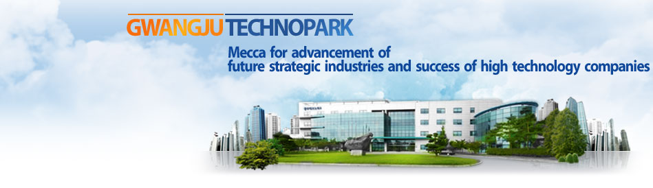 Gwangju technopark-Mecca  for  advancement  of  